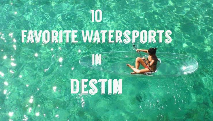 10 of our Favorite Water Sports in Destin
