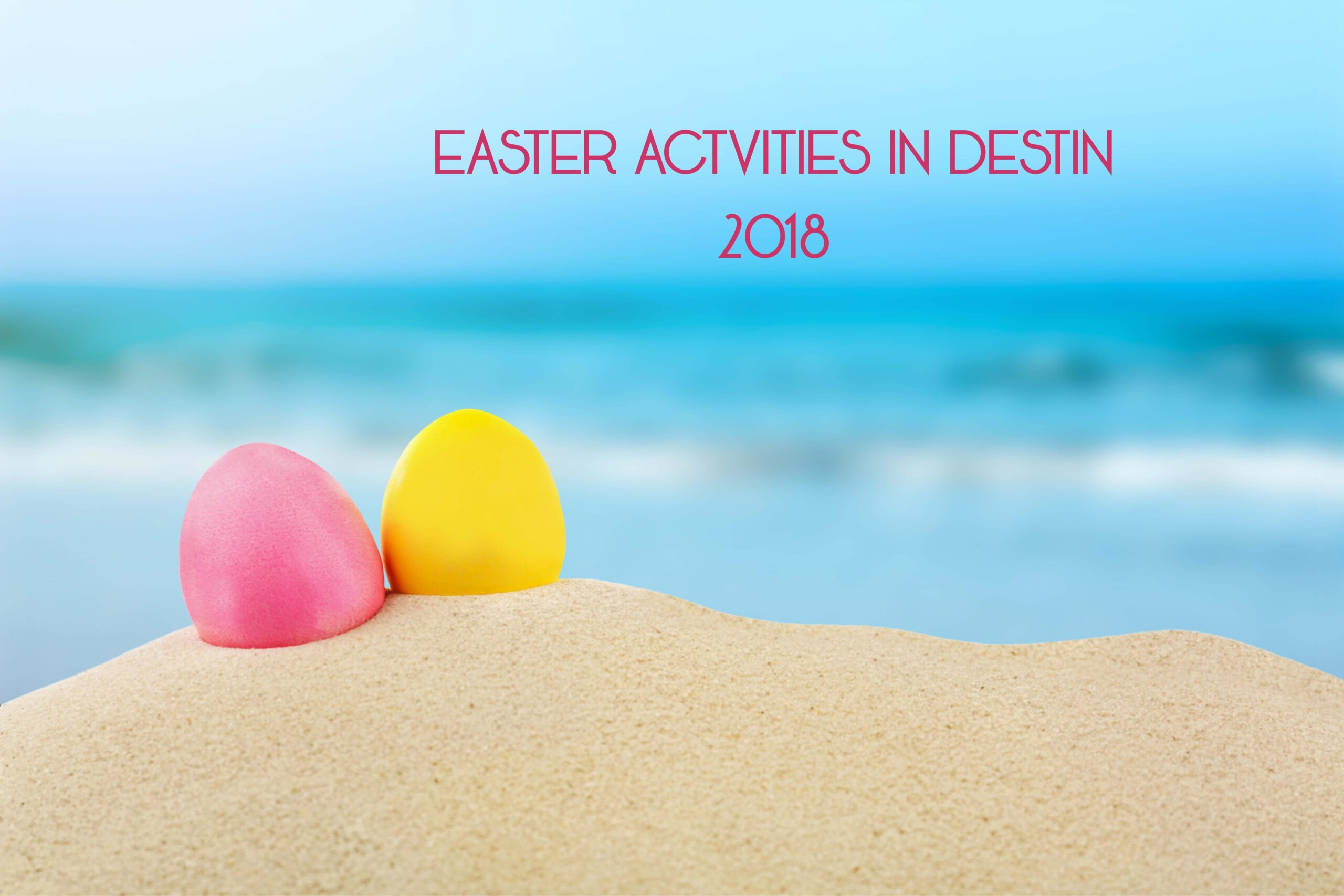 Easter in Miramar Beach 2018