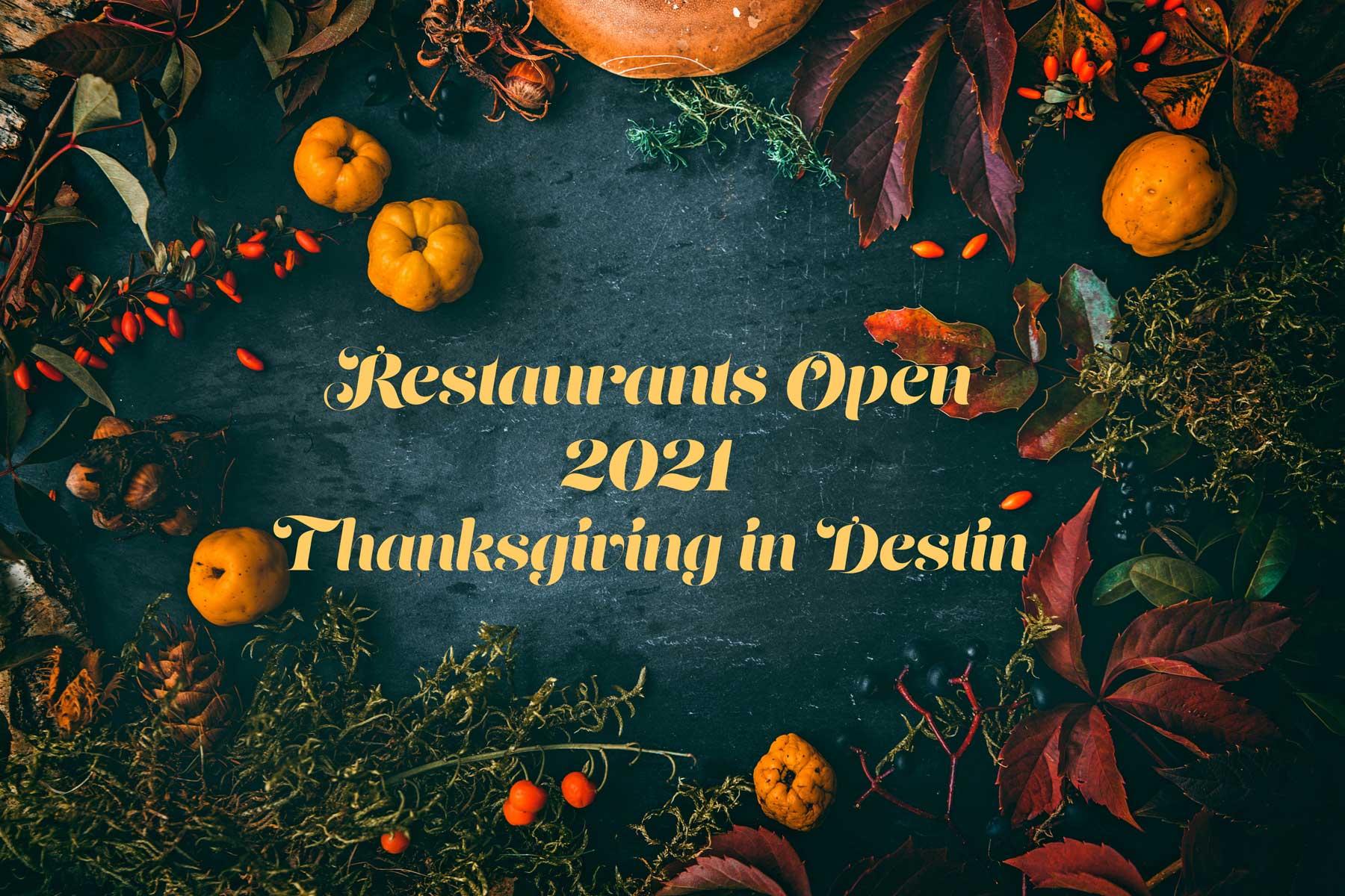 Restaurants Open for Thanksgiving in Destin 2021